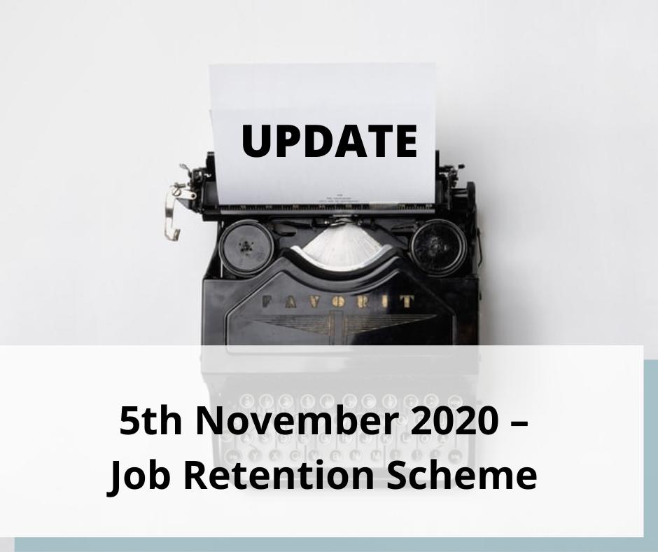 5th November 2020 – Job Retention Scheme Update